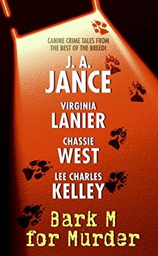 Bark M For Murder: J. A. Jance,