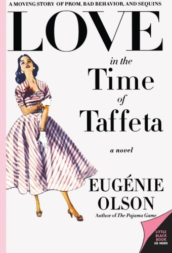 9780060815448: Love in the Time of Taffeta