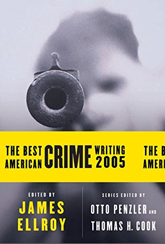 9780060815516: The Best American Crime Writing 2005 (Best American Crime Reporting)
