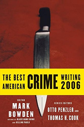9780060815523: The Best American Crime Writing 2006 (Best American Crime Reporting)