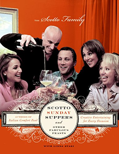 9780060815639: Scotto Sunday Suppers and Other Fabulous Feasts: Creative Entertaining for Every Occasion
