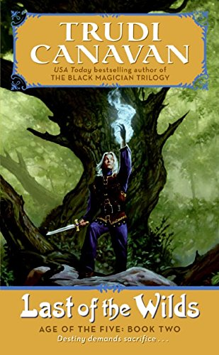 9780060815912: Last of the Wilds: Age of the Five, Book 2