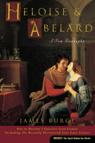 9780060816131: Heloise & Abelard: A New Biography (Insight (Concordia))