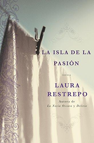 9780060816209: La Isla de la Pasion: Una Novela (Spanish Edition)