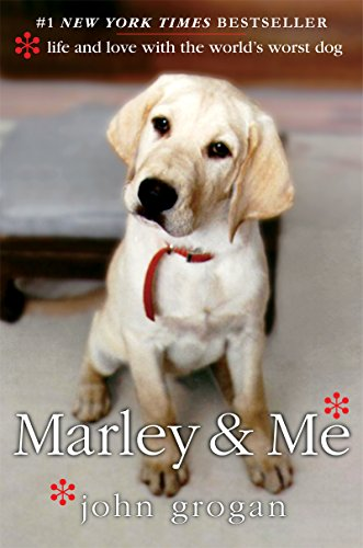 Signed* Marley & Me: Life and Love: Grogan, John