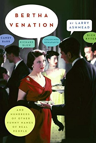 9780060817152: Bertha Venation: And Hundreds of Other Funny Names of Real People
