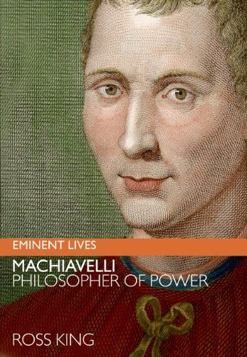 9780060817176: Machiavelli: Philosopher of Power (Eminent Lives)