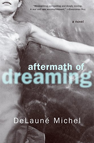 9780060817336: Aftermath of Dreaming: A Novel