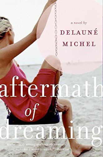 9780060817343: Aftermath of Dreaming: A Novel