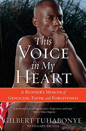 9780060817534: This Voice in My Heart: A Runner's Memoir of Genocide, Faith, and Forgiveness