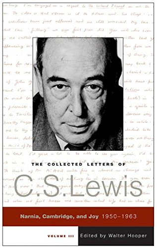 9780060819224: The Collected Letters of C. S. Lewis, Volume lll: Narnia, Cambridge, and Joy 1950-1963