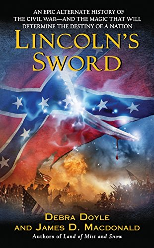 Lincoln's Sword: Doyle, Debra &