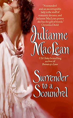 Surrender to a Scoundrel (The American Heiress: MacLean, Julianne