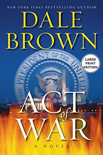 9780060820374: Act of War LP: A Novel