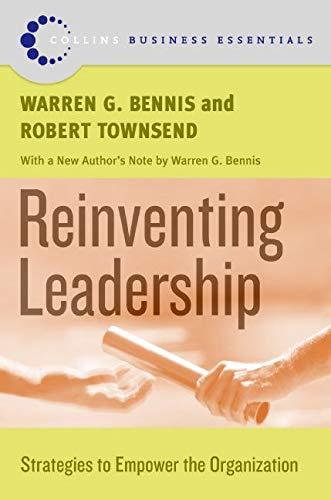 9780060820527: Reinventing Leadership: Strategies to Empower the Organization (Collins Business Essentials)