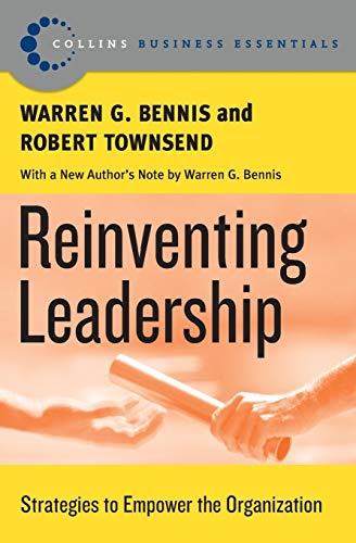 9780060820527: Reinventing Leadership: Strategies to Empower the Organization (Collins Business Essentials)