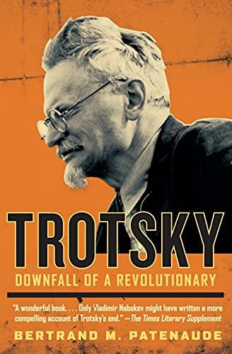 9780060820695: Trotsky: Downfall of a Revolutionary