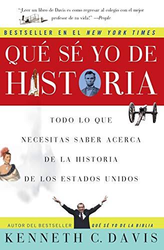 9780060820800: Que Se Yo de Historia: Todo lo que necesitas saber acerca de la historia de Estados Unidos (Spanish Edition)