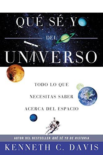 9780060820879: Qué Sé Yo del Universo: Todo lo que Necesitas Saber Acerca del Espacio (Que Se Yo De) (Spanish Edition)