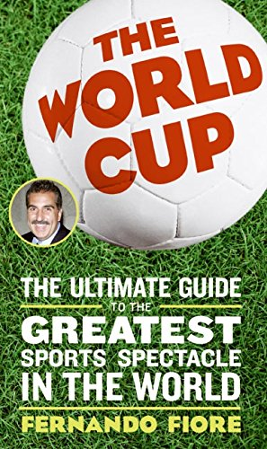 9780060820893: The World Cup 2006: The Ultimate Guide to the Greatest Spectacle in the World
