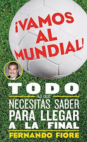 9780060820909: Vamos al Mundial!: Todo lo que Necesitas Saber para Lleger a la Final (Spanish Edition)