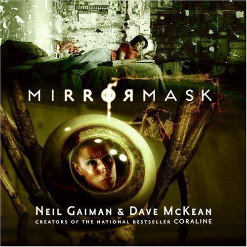 MirrorMask (children's edition): Gaiman, Neil