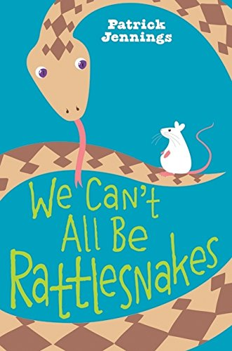 9780060821142: We Can't All Be Rattlesnakes