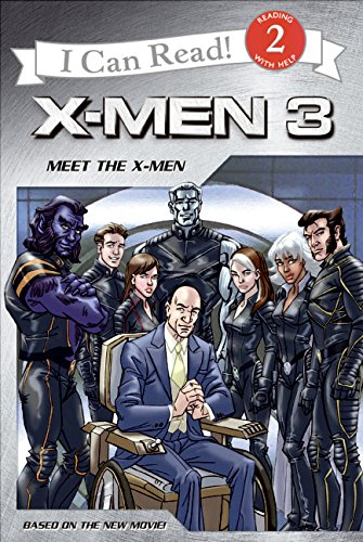9780060822040: X-Men: The Last Stand: Meet the X-Men (I Can Read Book 2)