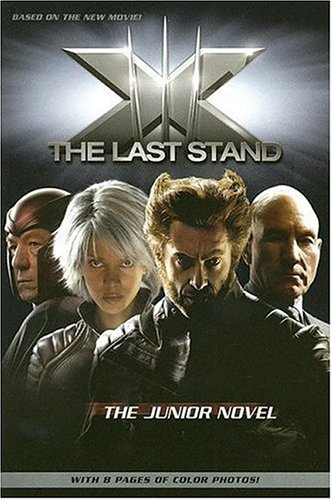 9780060822088: X-Men - The Last Stand: The Junior Novel