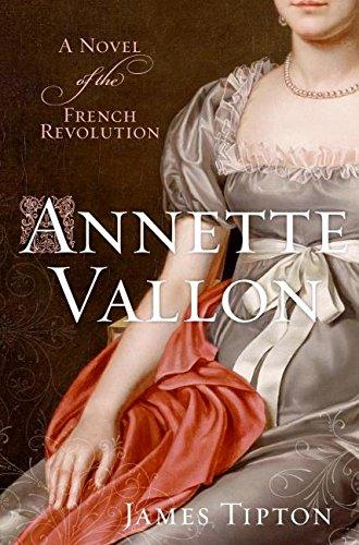 9780060822217: Annette Vallon: A Novel of the French Revolution