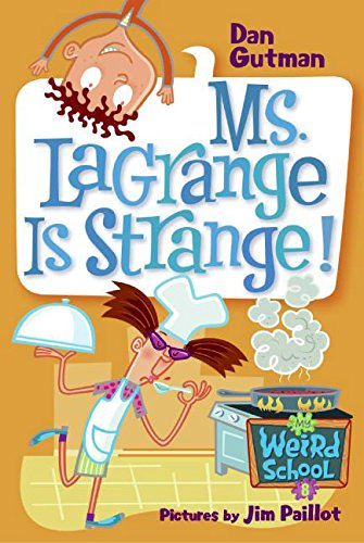 9780060822248: My Weird School #8: Ms. LaGrange Is Strange!