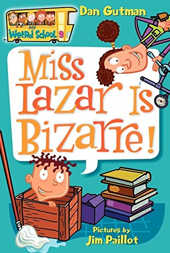 9780060822255: Miss Lazar Is Bizarre! (My Weird School #9)