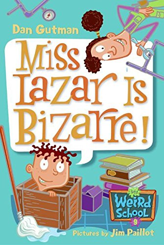 9780060822262: My Weird School #9: Miss Lazar Is Bizarre!