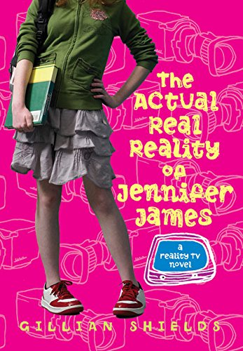9780060822408: The Actual Real Reality of Jennifer James: A Reality TV Novel