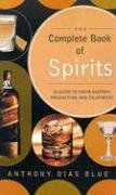 9780060823139: Complete Book of Spirits: Guide to Their History, Production and Enjoyment