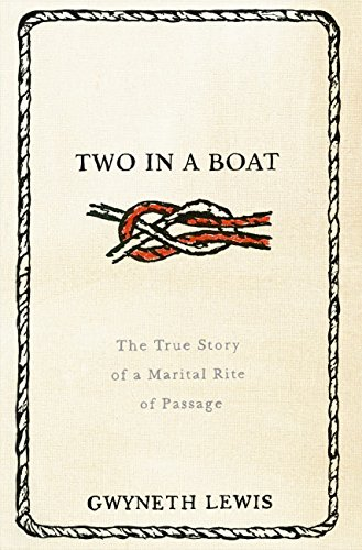 9780060823238: Two in a Boat: The True Story of a Marital Rite of Passage
