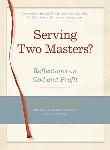 9780060823764: Serving Two Masters?: Reflections on God and Profit