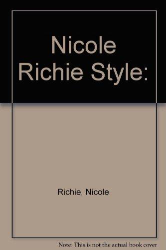 9780060823801: Nicole Richie Style: