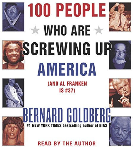 9780060823832: 100 People Who Are Screwing Up America CD