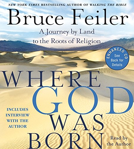 9780060823856: Where God Was Born CD: A Journey by Land to the Roots of Religion