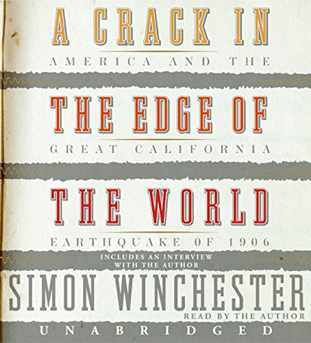 9780060823870: A Crack in the Edge of the World CD: America and the Great California Earthquake of 1906