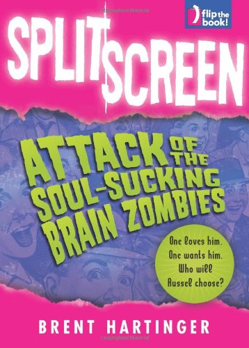 9780060824082: Split Screen: Attack of the Soul-Sucking Brain Zombies/Bride of the Soul-Sucking Brain Zombies
