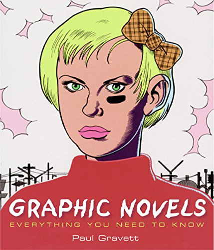 9780060824259: Graphic Novels: Everything You Need to Know