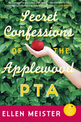 9780060824815: Secret Confessions of the Applewood PTA