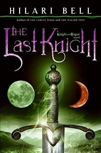 9780060825034: The Last Knight (Knight and Rogue)