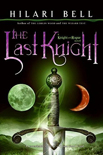 9780060825058: The Last Knight (Knight and Rogue)