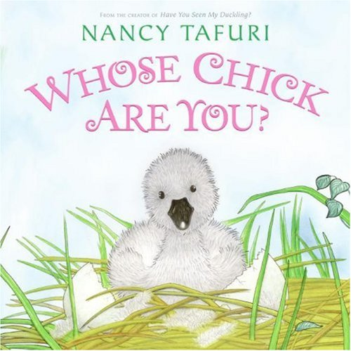 Whose Chick Are You? (0060825154) by Nancy Tafuri