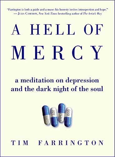 9780060825188: A Hell of Mercy: A Meditation on Depression and the Dark Night of the Soul
