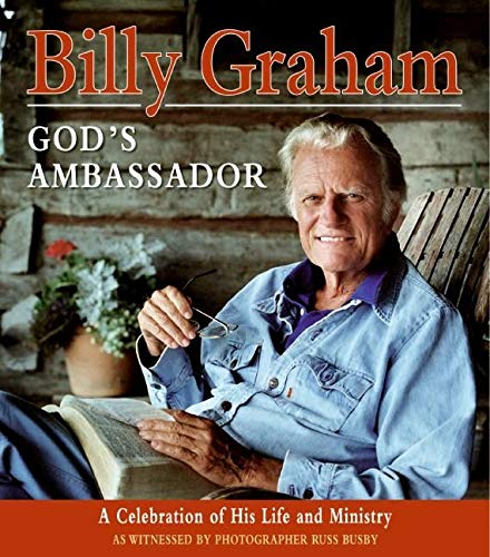 9780060825201: Billy Graham, God's Ambassador: A Celebration of His Life and Ministry