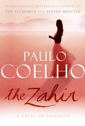 9780060825218: The Zahir: A Novel of Obsession